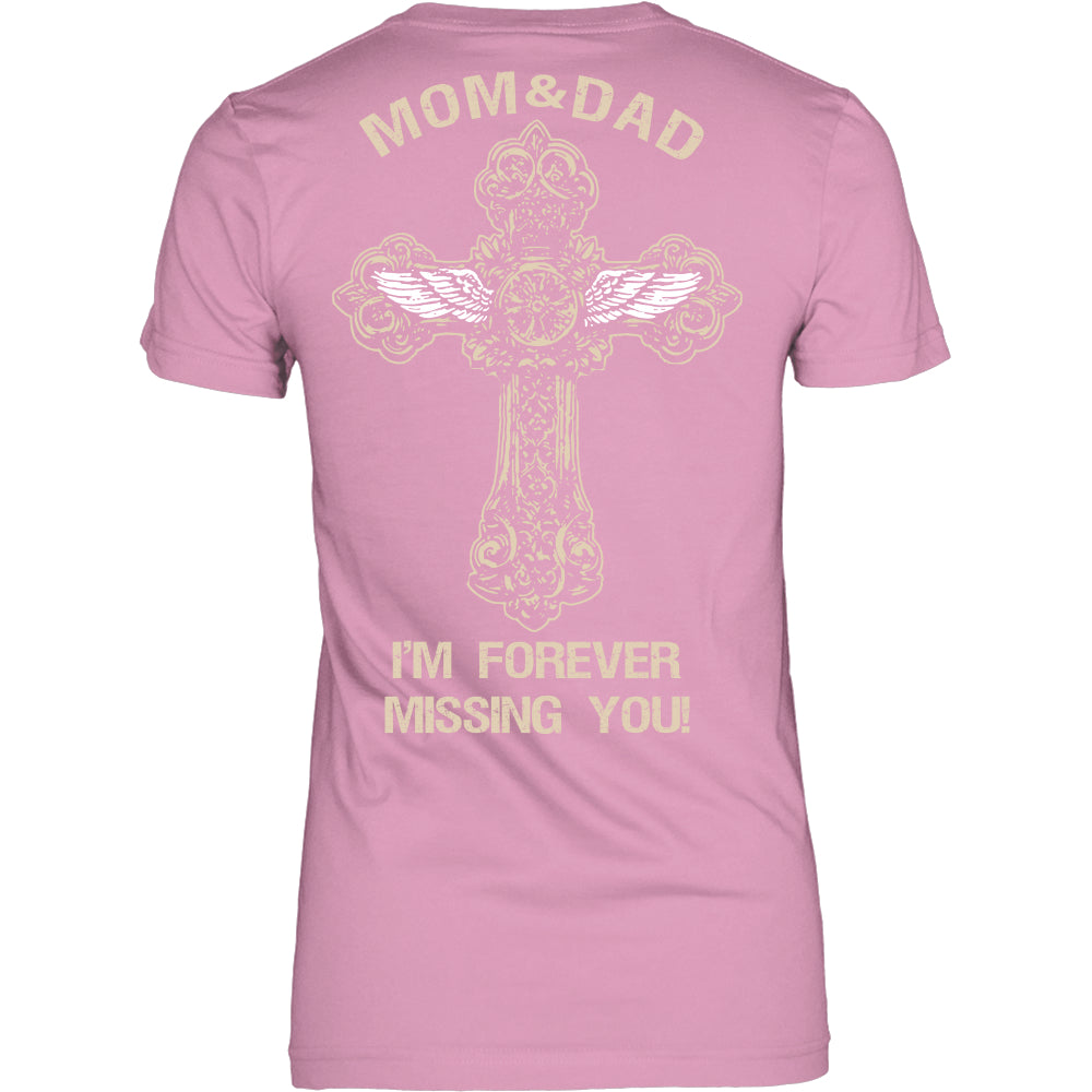 I'm Forever Missing You! Mom&Dad T-Shirt - Family Shirt - TeeAmazing