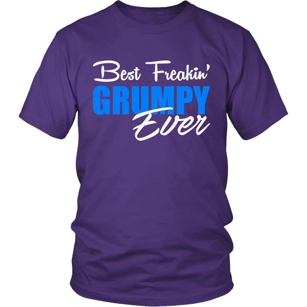 Best Freakin' Grumpy Ever T Shirts, Tees & Hoodies - Grandpa Shirts - TeeAmazing