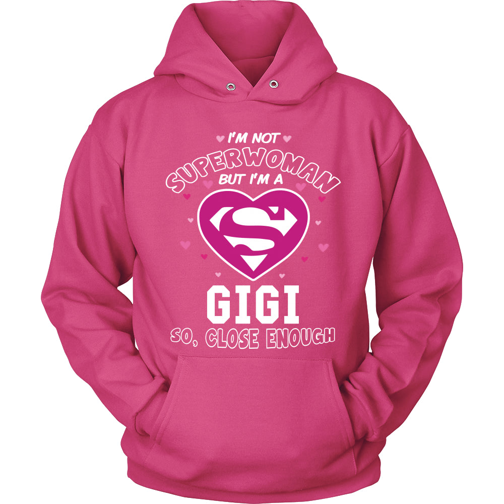 I'm Not Superwoman GiGi T-Shirt - GiGi Shirt - TeeAmazing