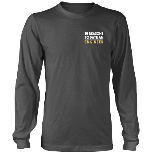 10 Reasons to date an engineer - Engineers Shirt - TeeAmazing - 16