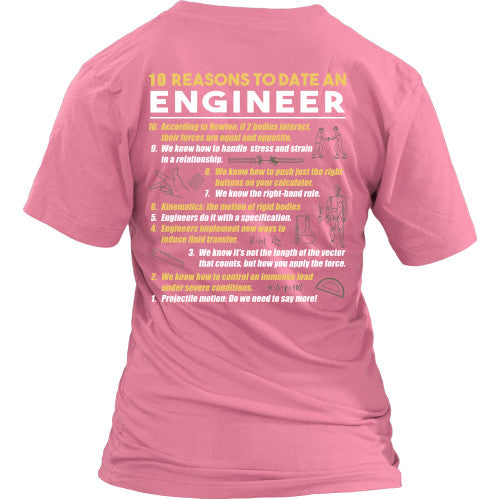 10 Reasons to date an engineer - Engineers Shirt - TeeAmazing