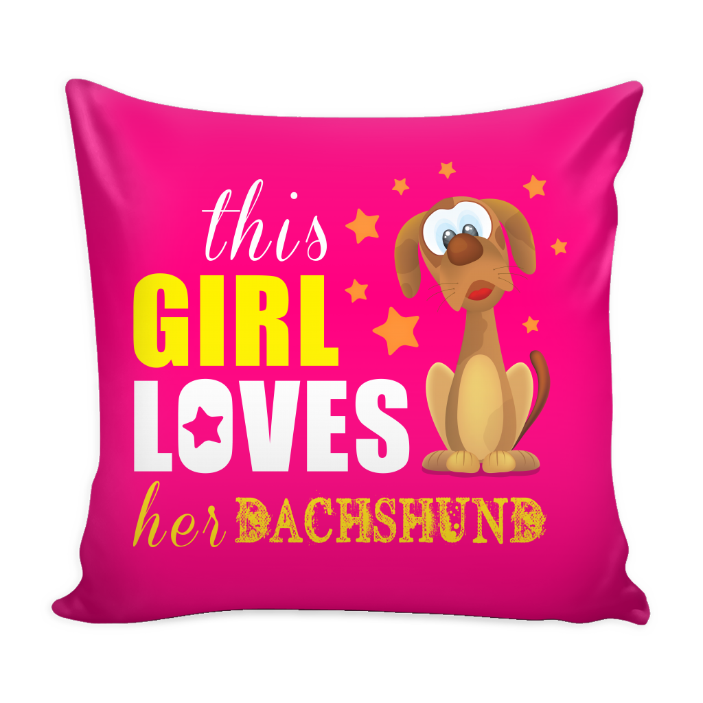 This Girl Love Her Dachshund Dog Pillow Cover - Dachshund Accessories - TeeAmazing