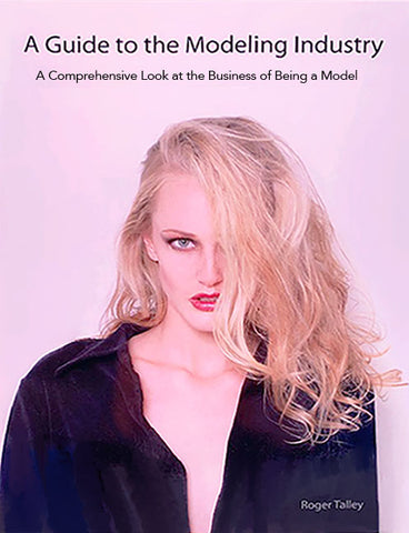 A GUIDE TO THE MODELING INDUSTRY