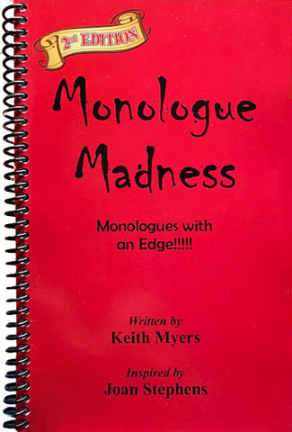 MONOLOGUE MADNESS
