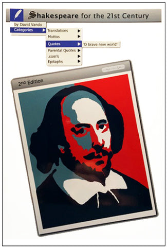 SHAKESPEARE FOR THE 21st CENTURY (Second Edition) by David Vando