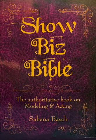 SHOW BIZ BIBLE by Sabena Basch