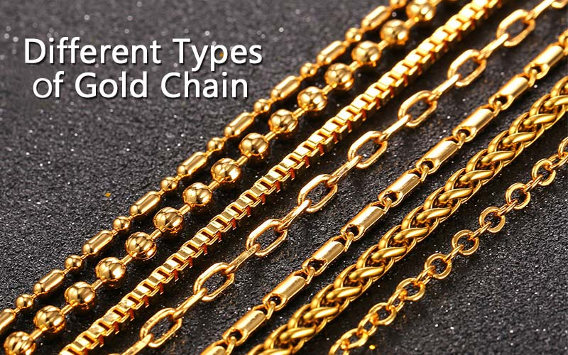 Different Types of Gold Chain