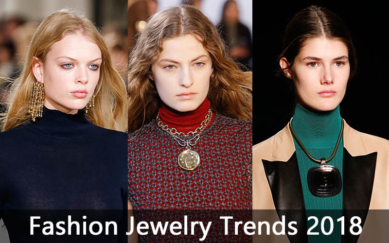 Fashion Jewelry Trends 2018
