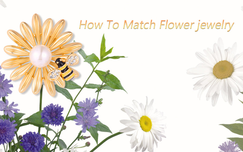 How To Match Flower Jewelry