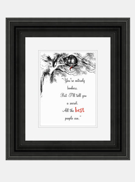 Alice In Wonderland Quote Print – Vintage Alice Print You're entirely bonkers