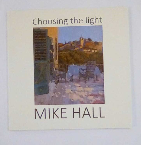 Mike Hall book 'Choosing the Light' at Iona House Gallery