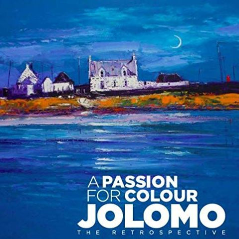 Jolomo 'A Passion for Colour - Jolomo The Retrospective' book
