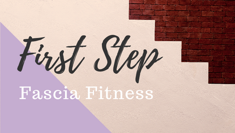 First Step Fascia Fitness Download