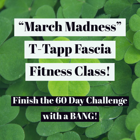 """March Madness"" Live T-Tapp Fascia Fitness Class! - March 30 - Boone, NC"
