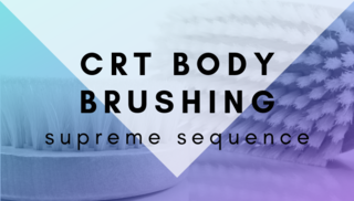 CRT Body Brushing Supreme Sequence Digital Download