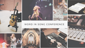 Word In Song Day Conferences