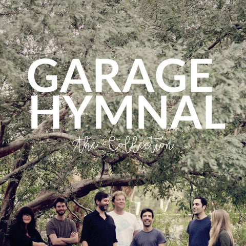Garage Hymnal: The Collection
