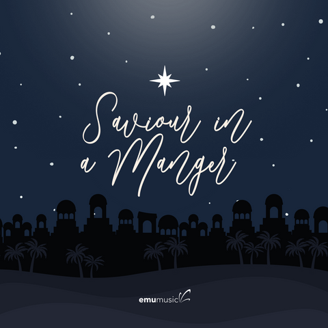 Saviour In A Manger (Single)
