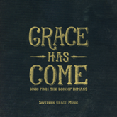 Grace Has Come CD