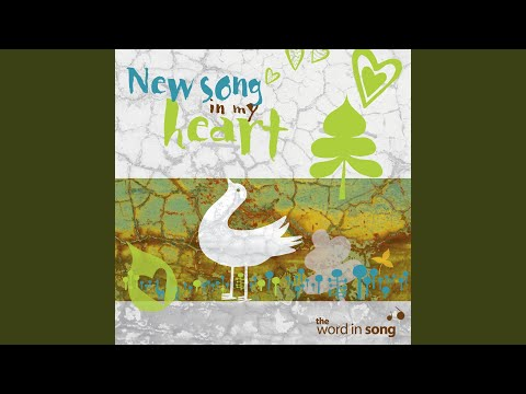 New Song In My Heart (2007)