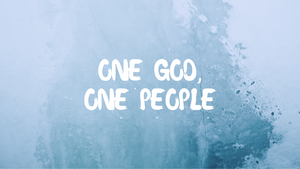 One God, One People