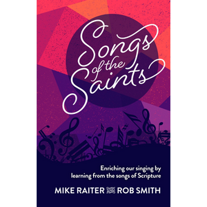 Songs Of The Saints (Book)