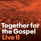 Together For The Gospel Live II CD