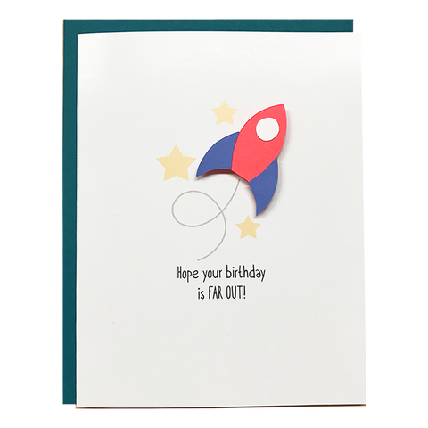 HOPE YOUR BIRTHDAY IS FAR OUT!