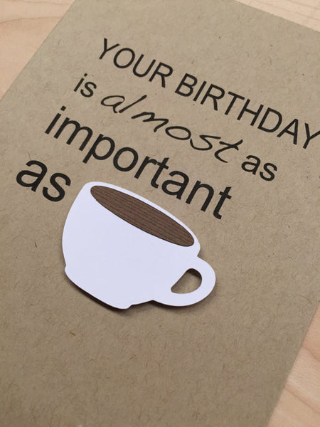 FUNNY COFFEE BIRTHDAY CARD
