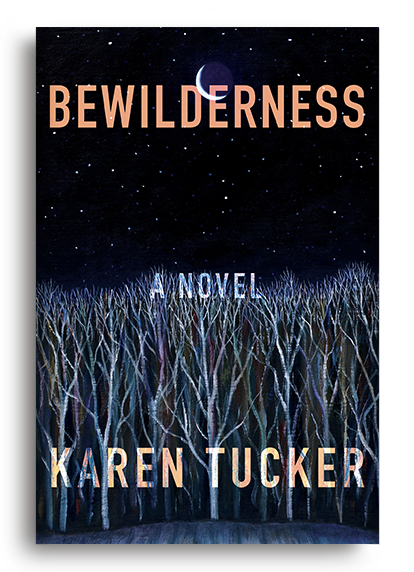 Bewilderness by Karen Tucker