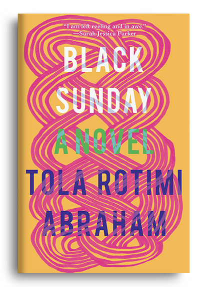 Black Sunday: A Novel by Tola Rotimi Abraham