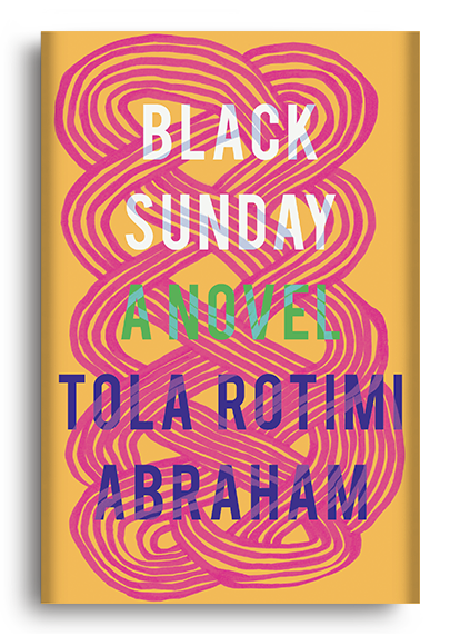 Black Sunday: A Novel by Tola Rotimi Abraham (Pre-Order)