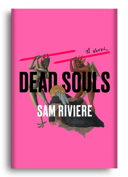 Dead Souls by Sam Riviere