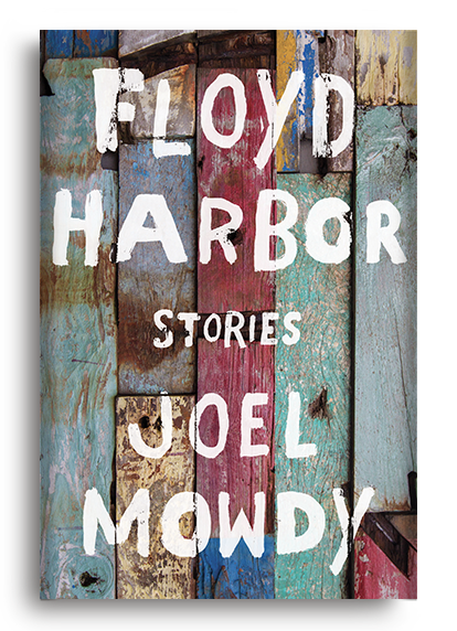 Floyd Harbor: Stories by Joel Mowdy (Pre-Order)
