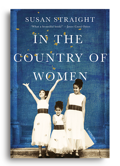 In the Country of Women: A Memoir by Susan Straight (Pre-Order)