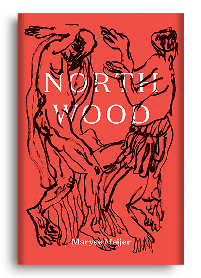 Northwood by Maryse Meijer
