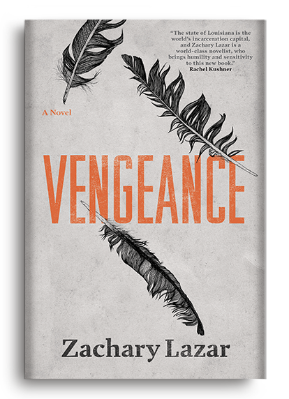 Vengeance: A Novel by Zachary Lazar