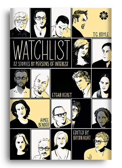 Watchlist: 32 Stories by Persons of Interest Ed. Bryan Hurt