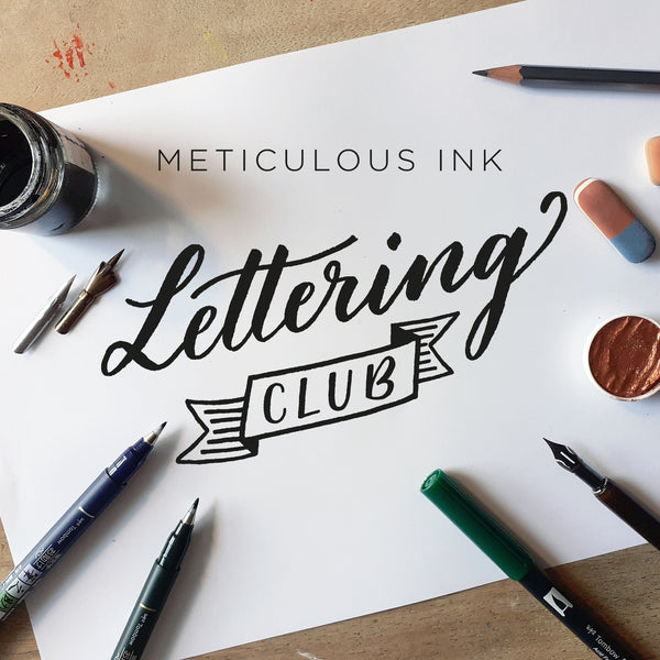 Meticulous Ink Lettering Club