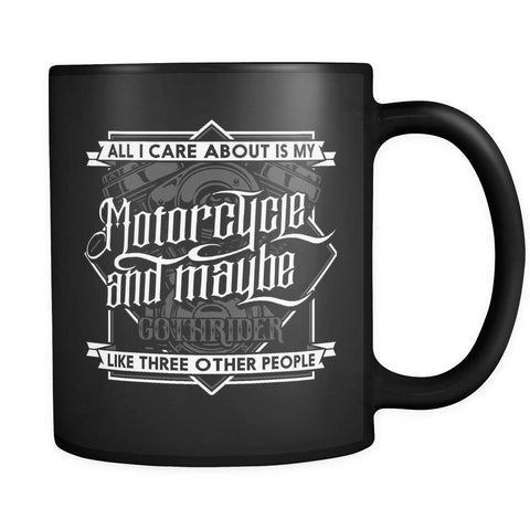 Drinkware - All I Care Is My Motorcycle Mug
