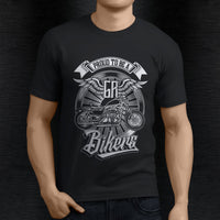 T-Shirts - Proud To Be A Biker