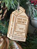 Have you seen me? 2020 Ornament