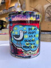Be as happy as a seagull with a french fry (11oz mug) microwave & dishwasher safe