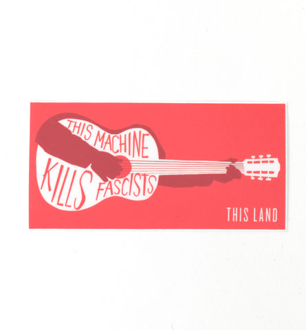 This Machine Kills Fascists Sticker