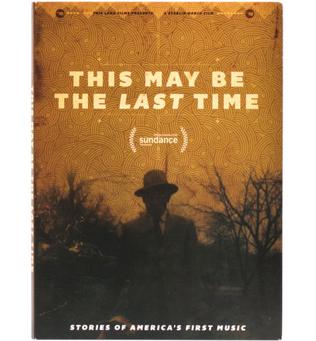 This May Be The Last Time - DVD