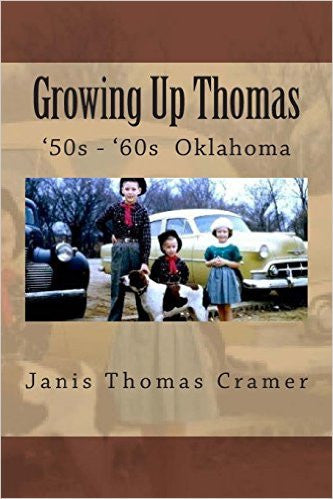 Growing Up Thomas by Janis Cramer