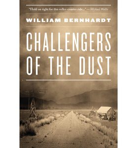 Challengers of the Dust by William Bernhardt