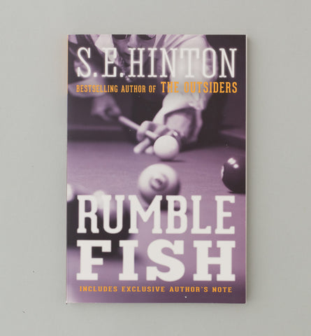 Rumble Fish by S.E Hinton