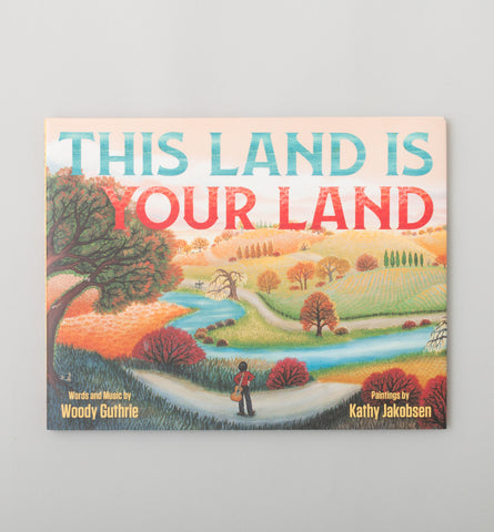 This Land Is Your Land Sing-along Book by Woody Guthrie