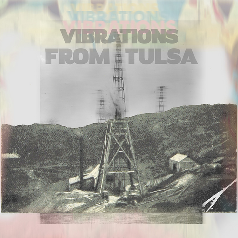 Vibrations From Tulsa - CD and Cassette